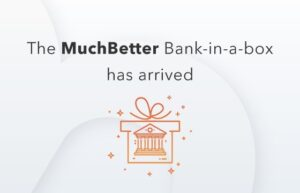 MuchBetter launches 'Bank-in-a-box' solution